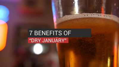 "7 Benefits Of ""Dry January"""