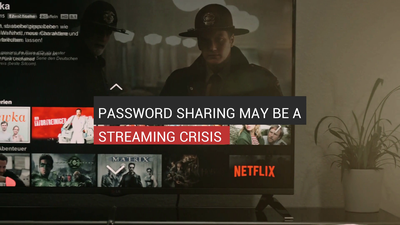 Password Sharing May Be A Streaming Crisis