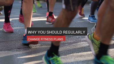 Why You Should Regularly Change Fitness Plans