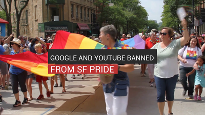 Google and YouTube Banned From SF Pride