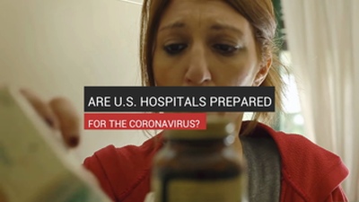 Are U.S. Hospitals Prepared for the Coronavirus?
