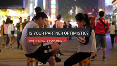 Is Your Partner Optimistic? It Impacts Your Health
