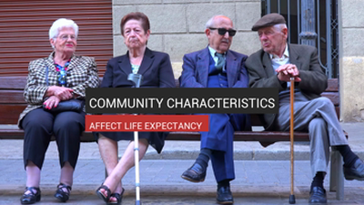 Community Characteristics Affect Life Expectancy