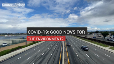 COVID-19: Good For The Environment?_Digital