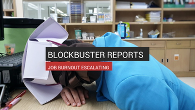 Blockbuster Reports Show Job Burnout Escalating