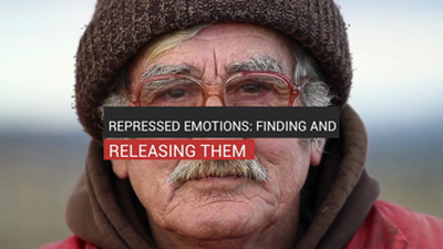 Repressed Emotions: Finding And Releasing Them