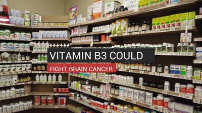 Vitamin B3 Could Fight Brain Cancer