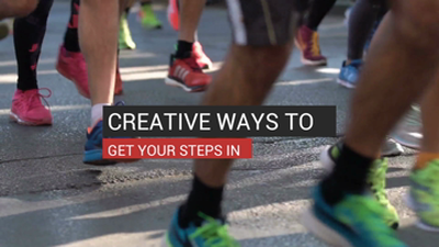 Creative Ways to Get Your Steps In