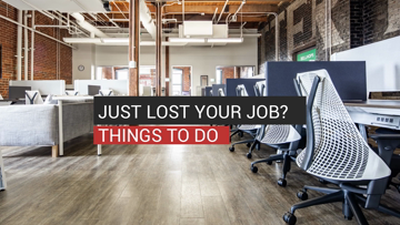 Just Lost Your Job? Things To Do