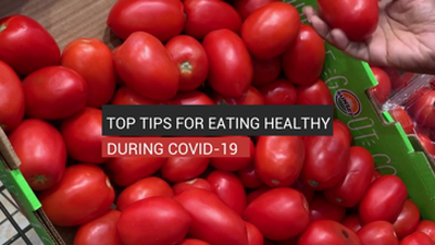Top tips for eating healthy during Covid-19