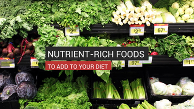 Nutrient-Rich Foods to Add to Your Diet