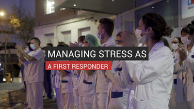 Managing Stress As A First Responder