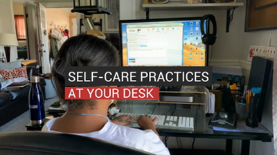 Self-Care Practices At Your Desk