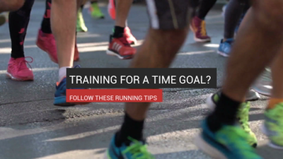 Training for a Time Goal? Follow these Tips