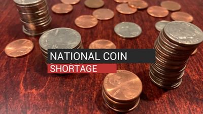 National Coin Shortage