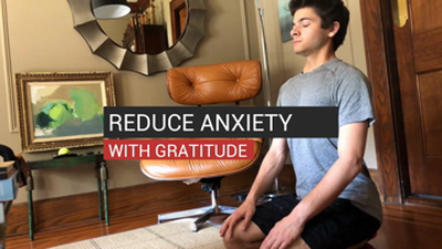 Reduce Anxiety With Gratitude