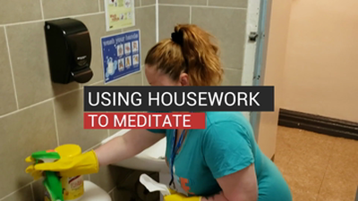 Using Housework To Meditate