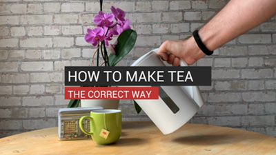 How To Make Tea The Correct Way