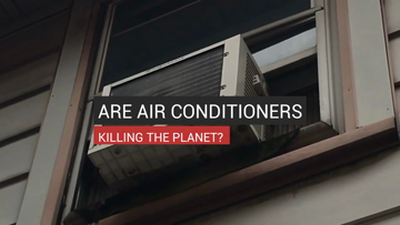 Are Air Conditioners Killing the Planet?