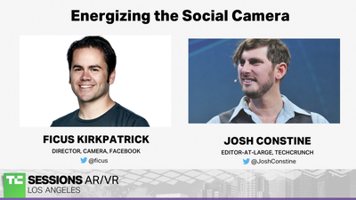 Energizing the Social Camera with Ficus Kirkpatrick (Facebook) | TC Sessions AR/VR 2018