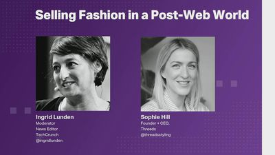 Selling Fashion in a Post-Web World with Sophie Hill (Threads)
