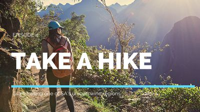 Take a Hike Episode 4: Glamp Trailing one of SA's unique wine regions