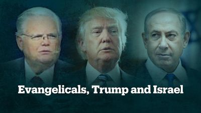 Evangelicals, Trump and Israel