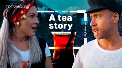 My Turkey: A story about tea from the Black Sea region