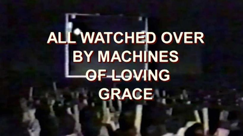 All Watched Over By Machines Of Loving Grace - Love and Power