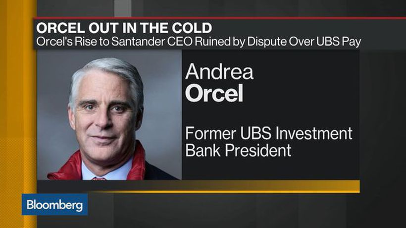 Bloomberg Daybreak: Americas - Orcel's Rise to Santander CEO Ruined by Dispute Over UBS Pay