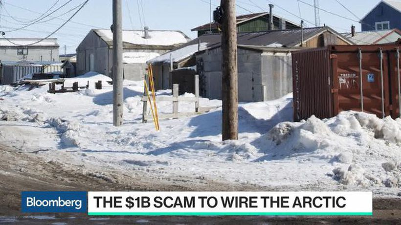 Behind the $1 Billion Scam to Wire the Arctic