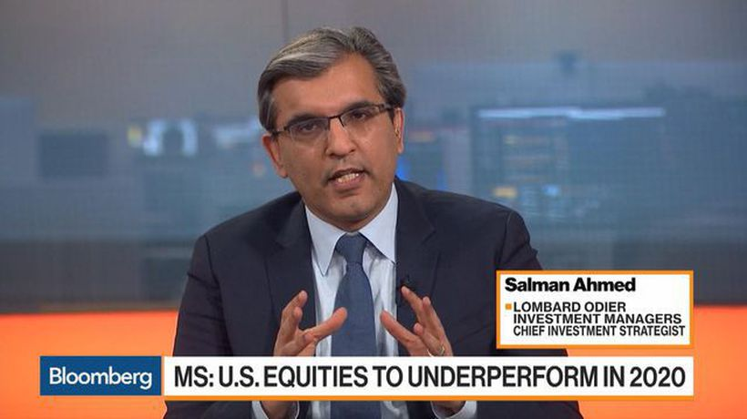 Lombard Odier's Ahmed Sees a Lot of Headwinds for U.S. Assets in 2020