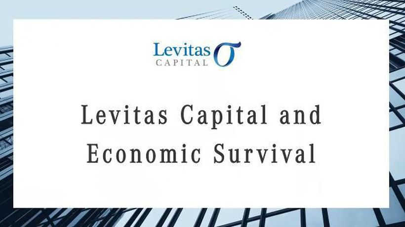 Levitas Capital and Economic Survival