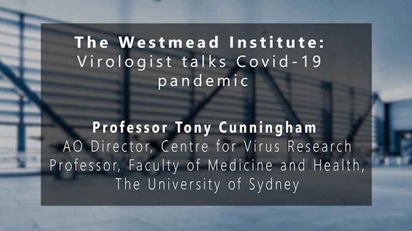 The Westmead Institute: Virologist talks Covid-19 research funding