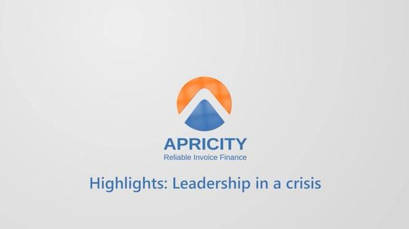 Apricity: Highlights - Leadership in a crisis