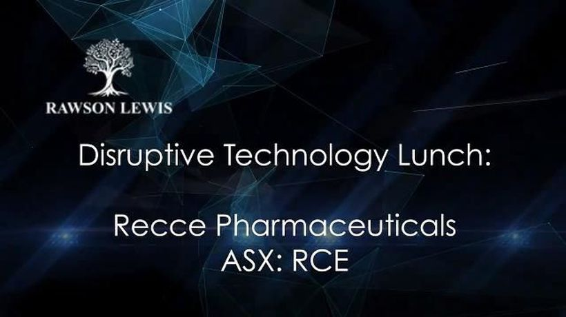 Disruptive Technology Lunch - Recce Pharmaceuticals Ltd