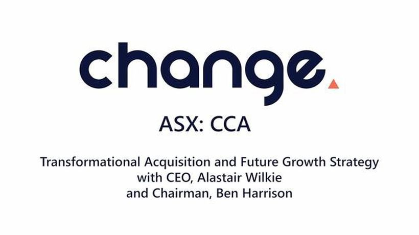 Change Financial LTD - Transformational Acquisition and Future Growth Strategy