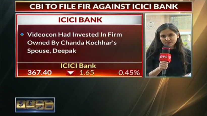CBI to Register FIR Against ICICI Bank: Sources