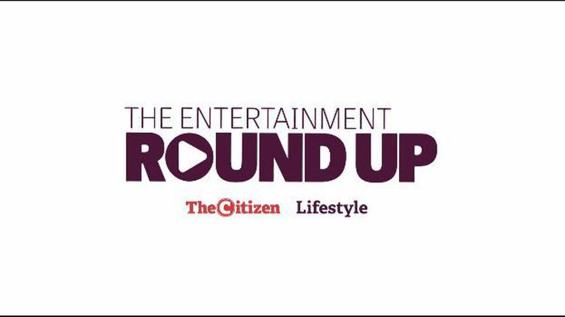 Weekly Entertainment Round-up