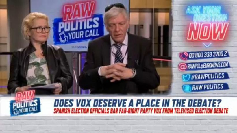 Raw Politics - Your Call in full: Does Spain's Vox deserve a spot in the TV debate?