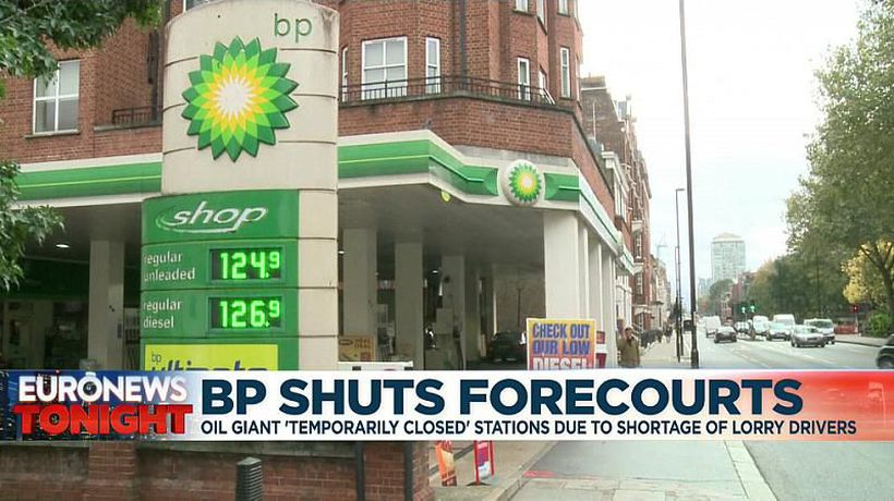 Oil giant BP temporarily closes forecourts in Britain due to shortage of lorry drivers