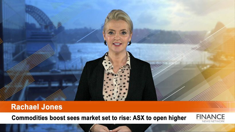 Commodities boost sees market set to rise: ASX to open higher