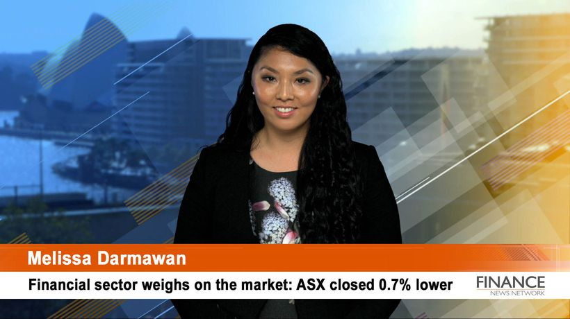 Financial sector weighs on the market: ASX closed 0.7% lower