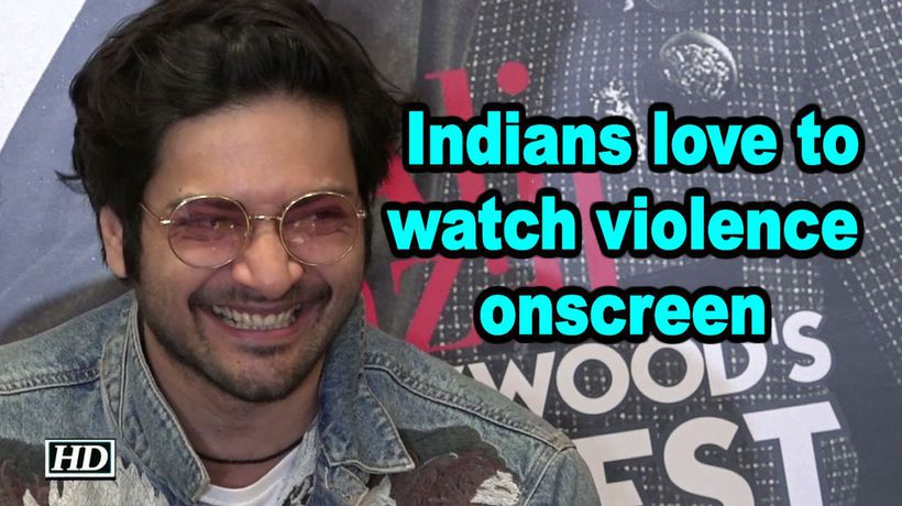 Indians love to watch violence onscreen says 'Mirzapur' actor Ali Fazal