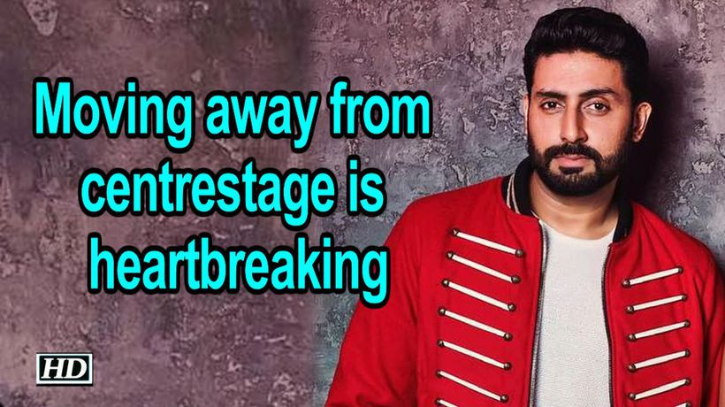 Moving away from centrestage is heartbreaking: Abhishek Bachchan