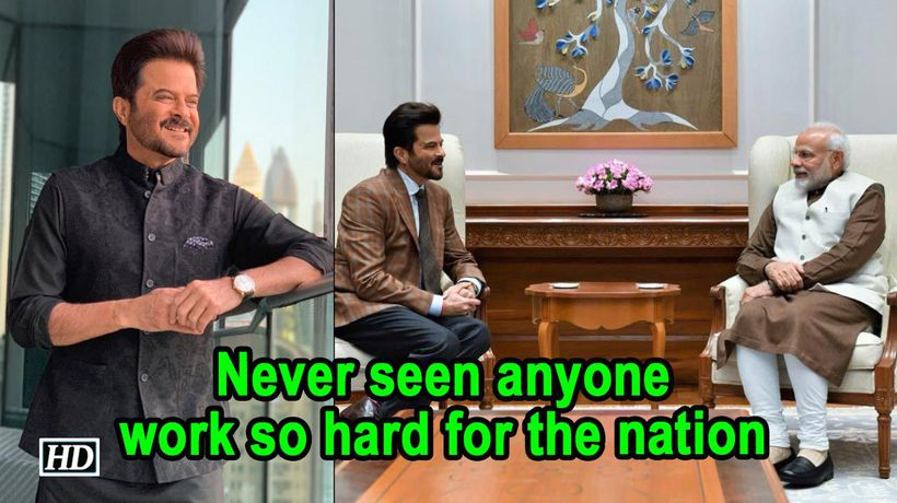 Never seen anyone work so hard for the nation: Anil Kapoor on Modi