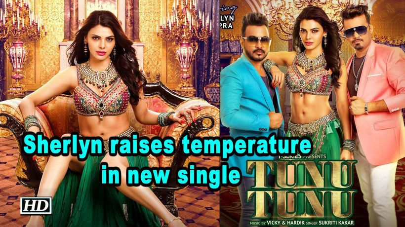 Sherlyn Chopra raises temperature in new single' Tunu Tunu'