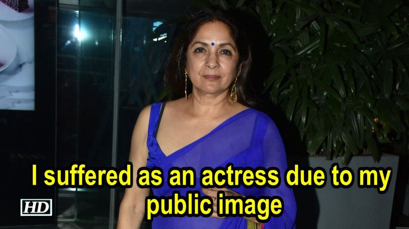 I suffered as an actress due to my public image Neena Gupta