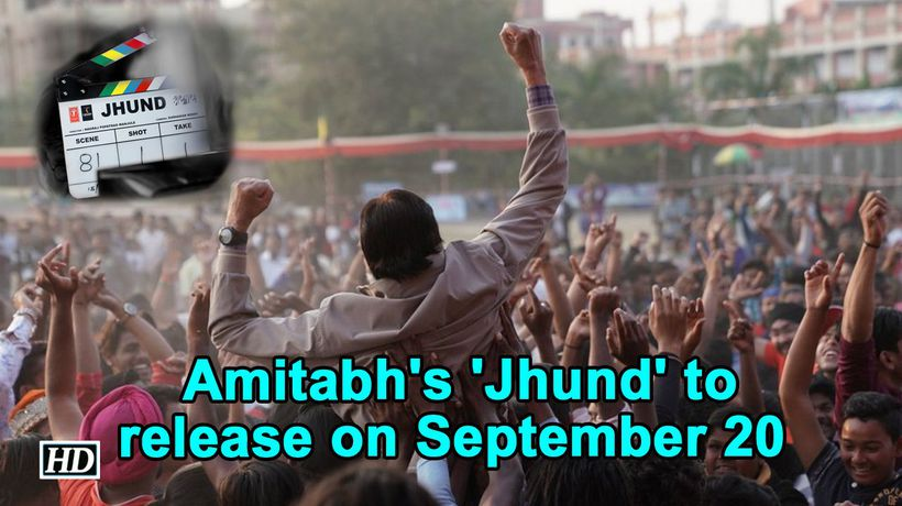 Amitabh Bachchans Jhund to release on September 20