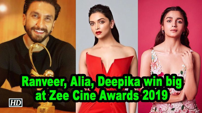 Ranveer Alia Deepika win big at Zee Cine Awards 2019
